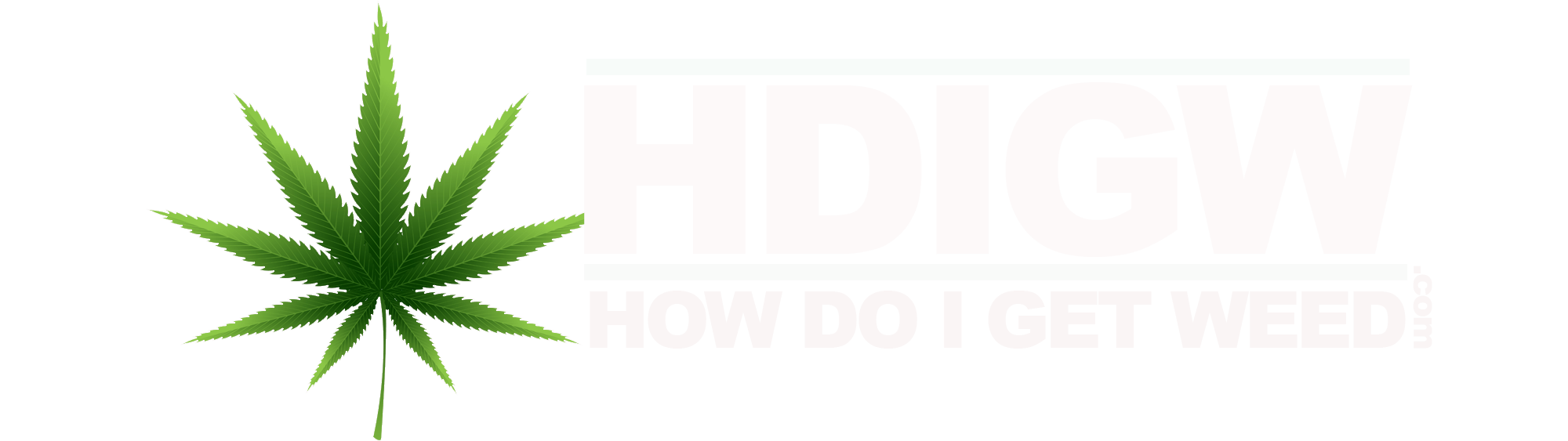 HDIGW | How Do I Get Weed